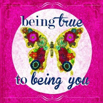 being true to being you